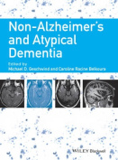 Non-Alzheimer's and Atypical Dementia