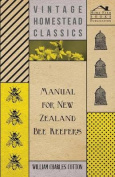 Manual For New Zealand Bee Keepers
