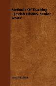 Methods of Teaching - Jewish History-Senior Grade