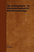 The Entomologist - An Illustrated Journal of British Entomology