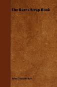 The Burns Scrap Book