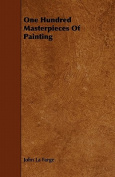 One Hundred Masterpieces of Painting