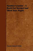Number Lessons - A Book for Second and Third Year Pupils