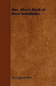 Mrs.Allen's Book of Meat Substitutes