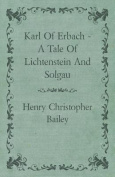 Karl of Erbach - A Tale of Lichtenstein and Solgau
