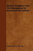 History, Prophecy and the Monuments or Israel and the Nations