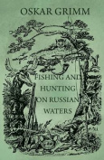 Fishing and Hunting on Russian Waters
