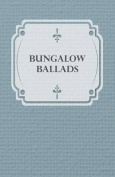 Bungalow Ballads