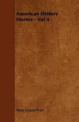 American History Stories - Vol 4