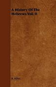 A History of the Hebrews Vol. II