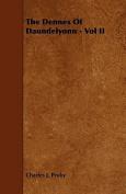The Dennes of Daundelyonn - Vol II