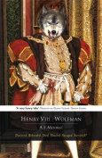 Henry VIII: Wolfman