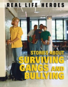 Stories About Surviving Gangs and Bullying