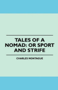 Tales of a Nomad
