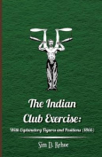 The Indian Club Exercise