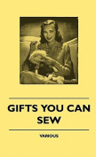 Gifts You Can Sew