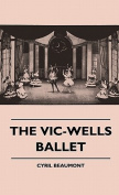 The Vic-Wells Ballet