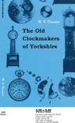 The Old Clockmakers of Yorkshire