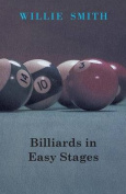 Billiards in Easy Stages