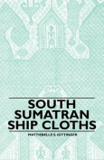 South Sumatran Ship Cloths
