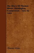 The Diary of Thomas Minor, Stonington, Connecticut - 1653 to 1684