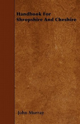 Handbook for Shropshire and Cheshire