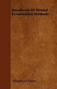 Handbook of Mental Examination Methods