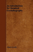 An Introduction to Chemical Crystallography