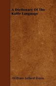 A Dictionary of the Kaffir Language