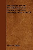 The Classic and the Beautiful from the Literature of Three Thousand Years - Vol. III