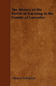 The History of the Parish of Garstang in the County of Lancaster
