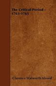 The Critical Period - 1763-1765