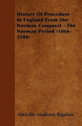 History of Procedure in England from the Norman Conquest - The Norman Period
