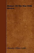 History of the War with Mexico.