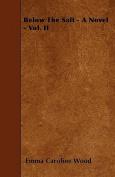 Below the Salt - A Novel - Vol. II