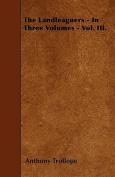 The Landleaguers - In Three Volumes - Vol. III.