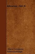 Kilcorran - Vol. II