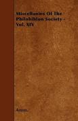 Miscellanies of the Philobiblon Society - Vol. XIV