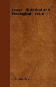 Essays - Historical and Theological - Vol. II