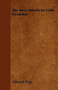 The New American Latin Grammar