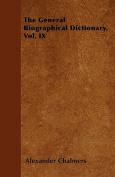 The General Biographical Dictionary, Vol. IX