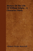 History of the Life of William Gilpin - A Character Study