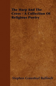 The Harp and the Cross - A Collection of Religious Poetry