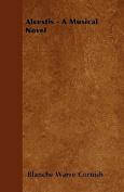 Alcestis - A Musical Novel