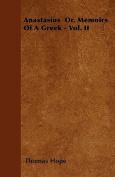 Anastasius Or, Memoirs of a Greek - Vol. II
