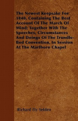 The Newest Keepsake for 1840, Containing the Best Account of the March of Mind; Together with the Speeches, Circumstances and Doings of the Trundle-Be