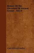 History of the Literature of Ancient Greece - Vol. II