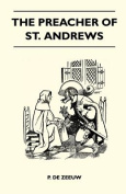 The Preacher of St. Andrews