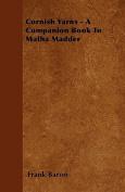 Cornish Yarns - A Companion Book to Matha Madder