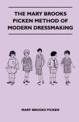 The Mary Brooks Picken Method of Modern Dressmaking